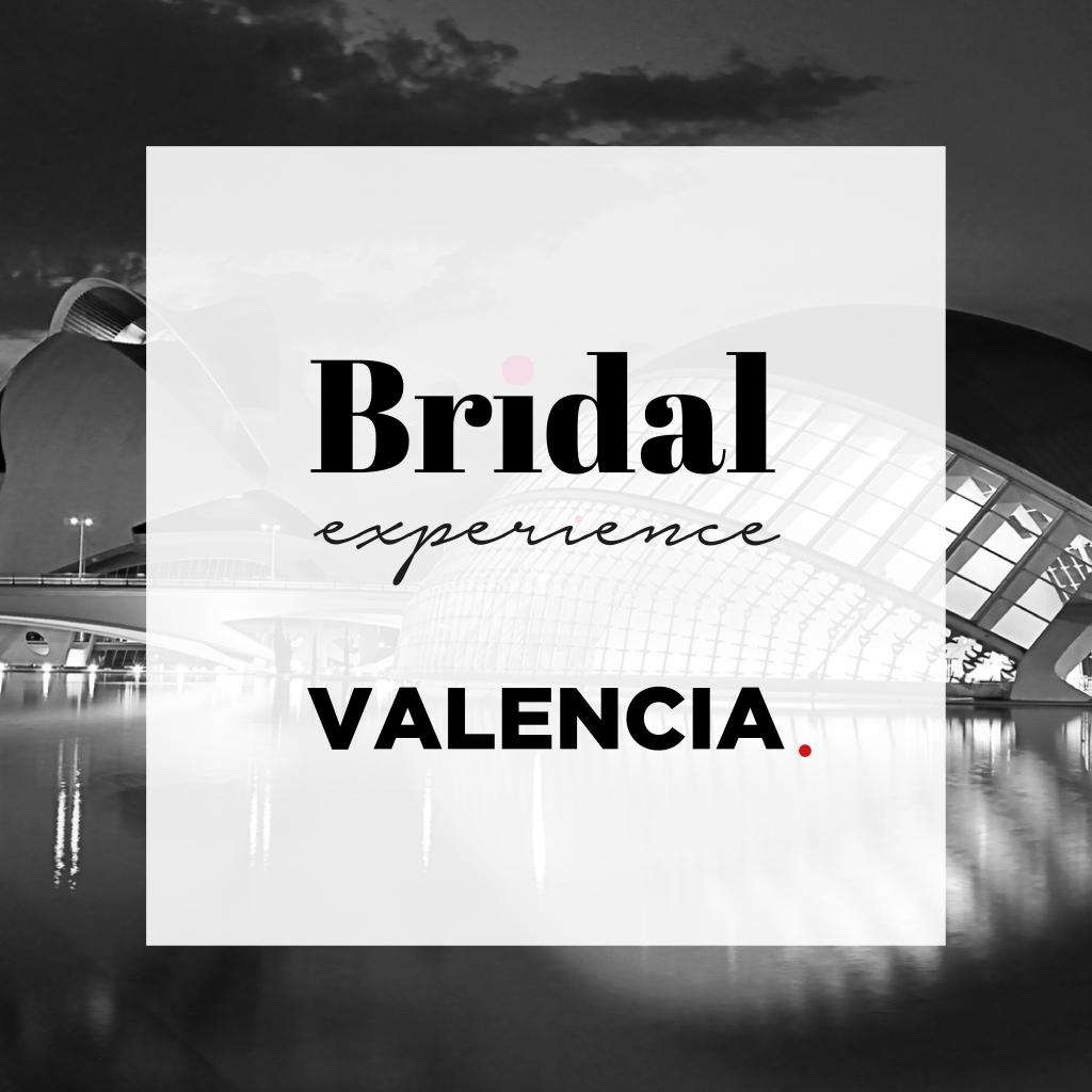 Bridal Experience Valencia