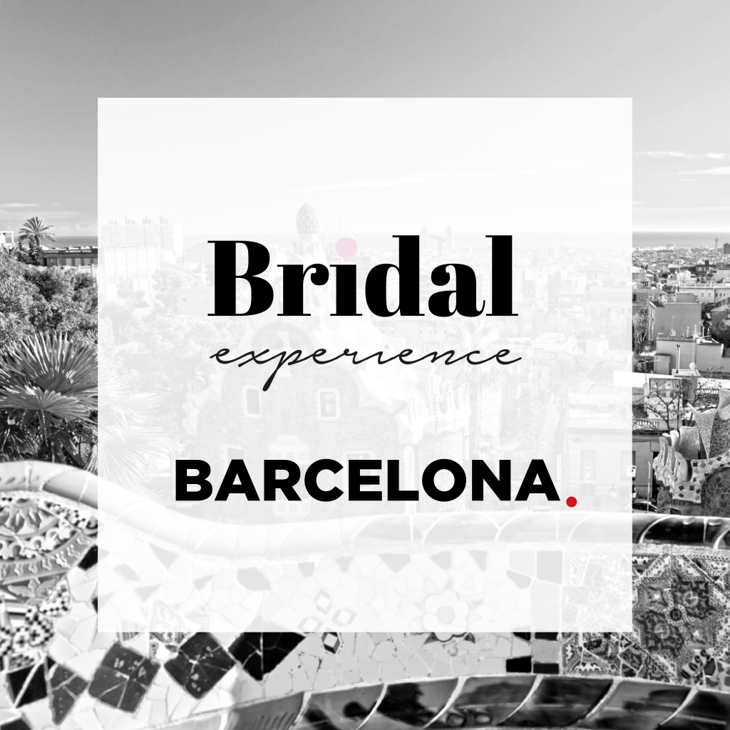Bridal Experience Barcelona